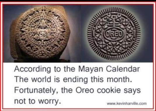 Oreo Cookie versus Mayan calendar