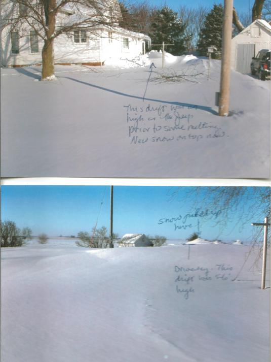 Winter in Iowa.  Five foot snow drifts.